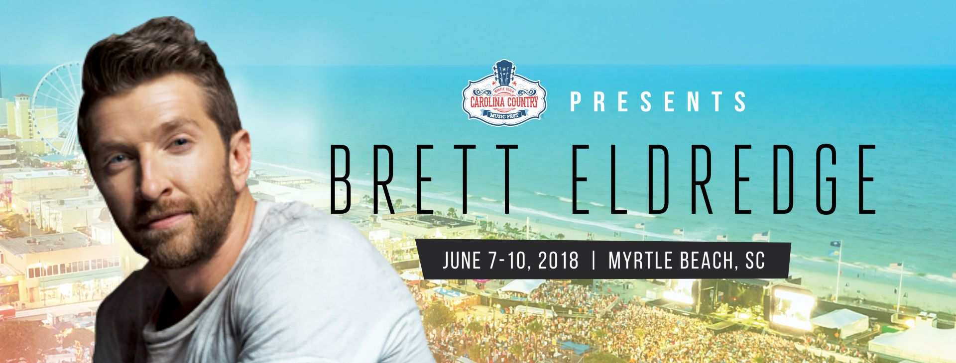 Carolina country music fest adds brett eldredge to the lineup carolina country music fest is proud to announce that brett eldredge singersongwriter of chart topping hits dont ya beat of the music and mean to m4hsunfo