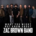 11 Things You May Not Know About Zac Brown Band