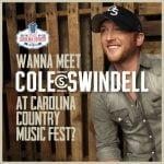 Wanna Meet Cole Swindell?