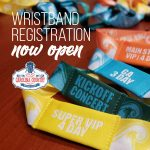 It's Time To Register Those Wristbands