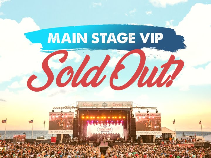Main Stage VIP is Officially SOLD OUT!