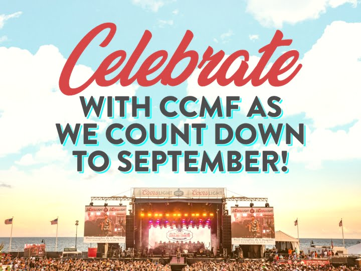 CELEBRATE WITH CCMF AS WE COUNT DOWN TO SEPTEMBER!