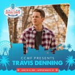 Travis Denning at CCMF 2021!